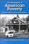 The Geography of American Poverty: Is There a Need for Place-Based Policies? by Mark D. Partridge and Dan S. Rickman