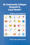 Do Community Colleges Respond to Local Needs?: Evidence from California
