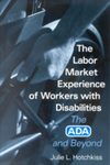 The Labor Market Experience of Workers with Disabilities: The ADA and Beyond