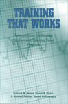 Training That Works: Lessons from California's Employment Training Panel Program by Richard W. Moore, Daniel R. Blake, G. Michael Phillips, and Daniel McConaughy