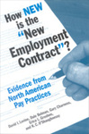 "How New Is the ""New Employment Contract""?: Evidence from North American Pay Practices by David I. Levine, Dale Belman, Gary Charness, Erica L. Groshen, and K. C. O'Shaughnessy"