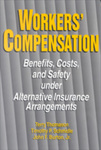 Workers' Compensation: Benefits, Costs, and Safety Under Alternative Insurance Arrangements by Terry Thomason, Timothy P. Schmidle, and John F. Burton