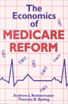 The Economics of Medicare Reform
