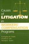Causes of Litigation in Workers' Compensation Programs by Evangelos Mariou Falaris, Charles R. Link, and Michael E. Staten