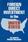 Foreign Direct Investment in the United States: Issues, Magnitudes, and Location Choice of New Manufacturing Plants