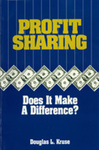 Profit Sharing: Does It Make a Difference?: The Productivity and Stability Effects of Employee Profit-Sharing Plans by Douglas Kruse