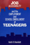 Job Accessibility and the Employment and School Enrollment of Teenagers