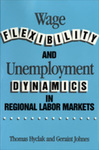 Wage Flexibility and Unemployment Dynamics in Regional Labor Markets