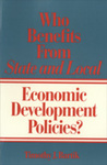 Who Benefits from State and Local Economic Development Policies? by Timothy J. Bartik