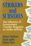 Strikers and Subsidies: The Influence of Government Transfer Programs on Strike Activity