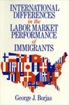 International Differences in the Labor Market Performance of Immigrants by George J. Borjas