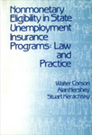 Nonmonetary Eligibility in State Unemployment Insurance Programs: Law and Practice by Walter Corson, Alan M. Hershey, and Stuart Kerachsky
