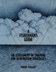 A Fisherman's Guide: An Assessment of Training and Remediation Strategies by Robert Taggart