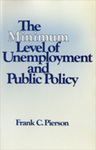 Minimum Level of Unemployment and Public Policy by Frank Cook Pierson
