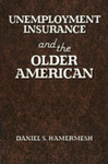 Unemployment Insurance and the Older American