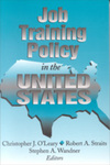 Job Training Policy in the United States by Christopher J. O'Leary, Robert A. Straits, and Stephen A. Wandner