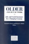 Older and Out of Work: Jobs and Social Insurance for a Changing Economy by Randall W. Eberts and Richard Hobbie