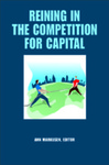 Reining in the Competition for Capital by Ann R. Markusen
