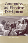 Communities and Workforce Development by Edwin Meléndez