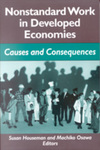 Nonstandard Work in Developed Economies: Causes and Consequences