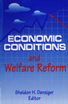 Economic Conditions and Welfare Reform