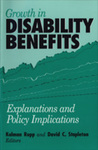 Growth in Disability Benefits: Explanations and Policy Implications