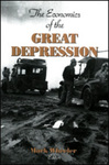 The Economics of the Great Depression by Mark Wheeler