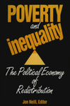 Poverty and Inequality: The Political Economy of Redistribution by Jon Neill