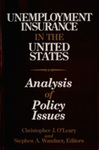 Unemployment Insurance in the United States: Analysis of Policy Issues by Christopher J. O'Leary and Stephen A. Wandner