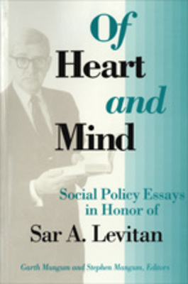 Topics For Essays In English Of Heart And Mind Social Policy Essays In Honor Of Sar A Levitan By  Garth L Mangum And Stephen L Mangum Apa Format Essay Example Paper also Scientific Writing Services Company Of Heart And Mind Social Policy Essays In Honor Of Sar A Levitan  High School Application Essay Sample