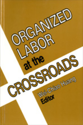 4 in what ways can organized labor constrain the strategic choices of an international business how  James thompson presents a list of general strategies that provides a good first cut at the complicated process of making strategic choices related to the business environment he argues that most organizations search for certainty in an uncertain, fluctuating environment.