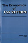 The Economics of Tax Reform by Bassam Harik