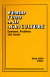 World Food and Agriculture: Economic Problems and Issues by Sisay Asefa