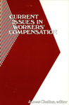 Current Issues in Workers' Compensation