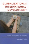 Globalization and International Development: Critical Issues of the 21st Century by Sisay Asefa, Editor
