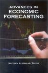 Advances in Economic Forecasting by Matthew L. Higgins, Editor