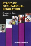 Stages of Occupational Regulation: Analysis of Case Studies by Morris M. Kleiner