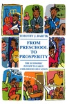 From Preschool to Prosperity: The Economic Payoff to Early Childhood Education by Timothy J. Bartik