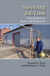 Surviving Job Loss: Paper Makers in Maine and Minnesota by Kenneth A. Root and Rosemarie J. Park