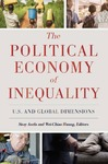 The Political Economy of Inequality: U.S. and Global Dimensions by Sisay Asefa, Editor and Wei-Chiao Huang, Editor