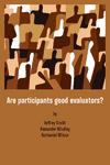 Are Participants Good Evaluators?